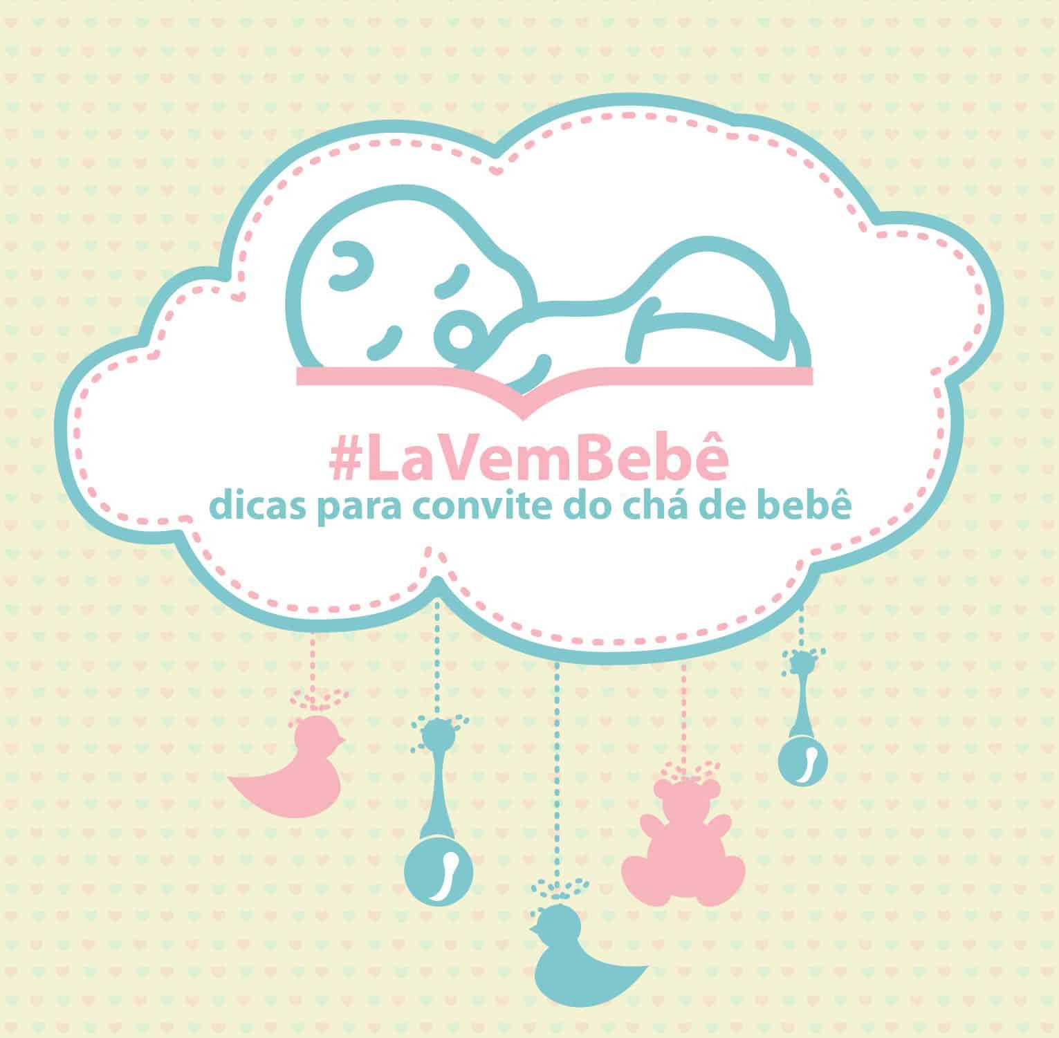 Convites Para Chá De Bebê Simples E Criativos Lá Vem Bebê