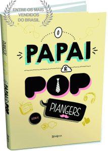 """Livro de Marcos Piangers: """" O Papai é pop"""""""
